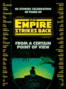 From a Certain Point of View : The Empire Strikes Back (Star Wars), Hardback Book
