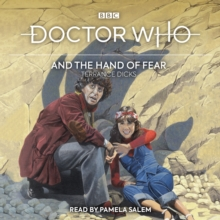 Doctor Who and the Hand of Fear : 4th Doctor Novelisation, eAudiobook MP3 eaudioBook