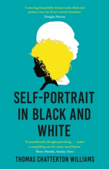 Self-Portrait in Black and White : Unlearning Race, EPUB eBook