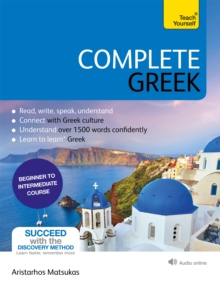Complete Greek : Learn to read, write, speak and understand Greek, Mixed media product Book