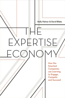 The Expertise Economy, Paperback Book