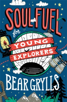 Soul Fuel for Young Explorers, Hardback Book