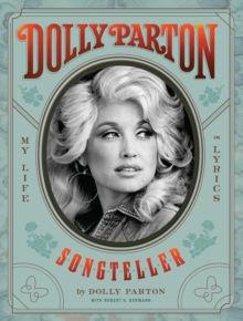 Dolly Parton, Songteller : My Life in Lyrics, EPUB eBook