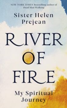 River of Fire : My Spiritual Journey, EPUB eBook