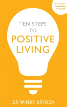 Ten Steps to Positive Living, Paperback / softback Book