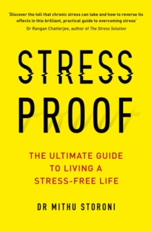 Stress-Proof : The ultimate guide to living a stress-free life, EPUB eBook