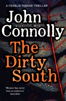 The Dirty South : Witness the becoming of Charlie Parker, Hardback Book