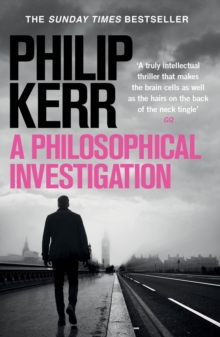 A Philosophical Investigation : A brain-bending serial killer thriller from the creator of the bestselling Bernie Gunther books, EPUB eBook
