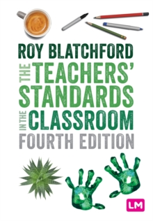 The Teachers' Standards in the Classroom, Paperback / softback Book