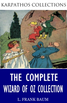 The Complete Wizard of Oz Collection (Illustrated), EPUB eBook