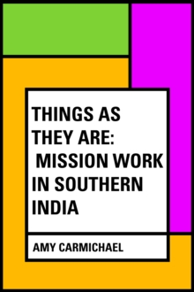 Things as They Are: Mission Work in Southern India, EPUB eBook