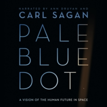 Pale Blue Dot : A Vision of the Human Future in Space, eAudiobook MP3 eaudioBook