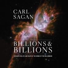 Billions & Billions : Thoughts on Life and Death at the Brink of the Millennium, eAudiobook MP3 eaudioBook