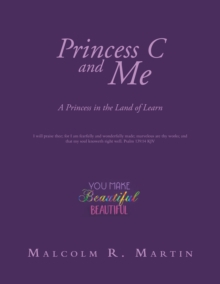 Princess C and Me : A Princess in the Land of Learn, EPUB eBook