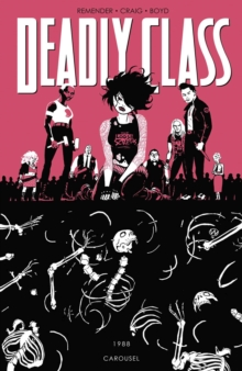 Deadly Class Volume 5: Carousel, Paperback Book