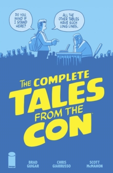 The Complete Tales From the Con, Paperback / softback Book