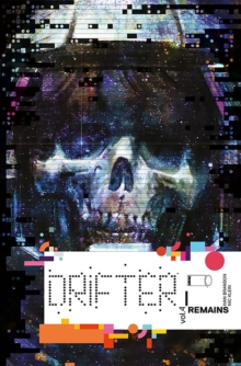 Drifter Volume 4 : Remains, Paperback Book