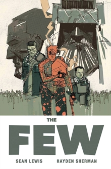 The Few, Paperback Book
