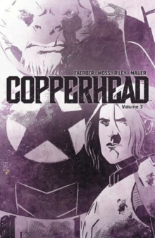 Copperhead Volume 3, Paperback Book
