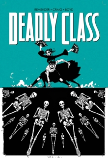 Deadly Class Volume 6, Paperback Book