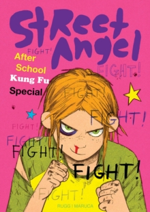 Street Angel: After School Kung Fu Special, Hardback Book