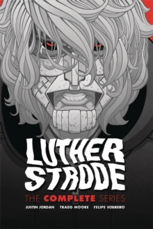 Luther Strode: The Complete Series, Hardback Book