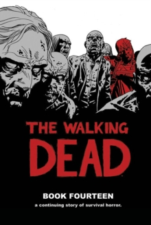 The Walking Dead Book 14, Hardback Book