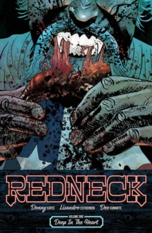 Redneck Volume 1: Deep in the Heart, Paperback / softback Book