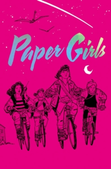 Paper Girls Deluxe Edition Volume 1, Hardback Book