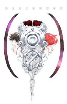 Descender: The Deluxe Edition Volume 1, Hardback Book