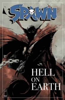 Spawn: Hell on Earth, Paperback Book