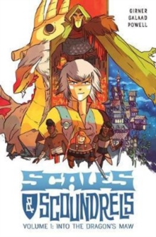 Scales & Scoundrels Volume 1: Into the Dragon's Maw, Paperback Book