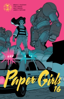Paper Girls Volume 4, Paperback Book