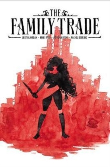 The Family Trade Volume 1, Paperback / softback Book