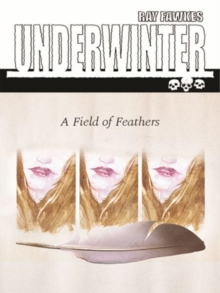 Underwinter: A Field of Feathers, Paperback / softback Book