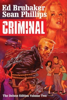 Criminal Deluxe Edition Volume 2, Hardback Book
