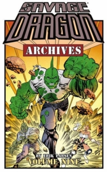 Savage Dragon Archives Volume 9, Paperback Book