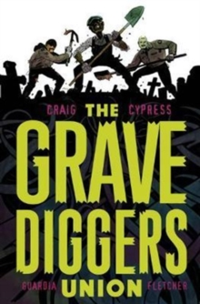 The Gravediggers Union Volume 1, Paperback Book