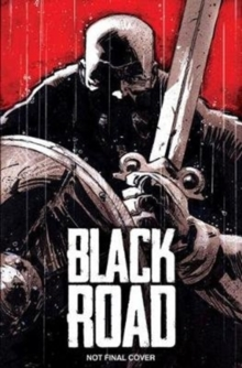 Black Road: The Holy North, Hardback Book