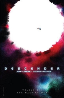 Descender Volume 6: The Machine War, Paperback / softback Book
