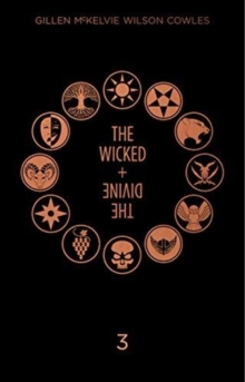 The Wicked + The Divine Deluxe Edition Year Three, Hardback Book