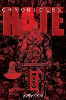 Chronicles of Hate Collected Edition of Book 1 & 2, Paperback / softback Book