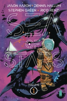Sea of Stars Volume 1: Lost in the Wild Heavens, Paperback / softback Book