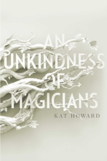 An Unkindness of Magicians, Paperback Book