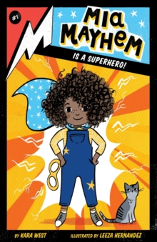 Mia Mayhem Is a Superhero!, Paperback / softback Book