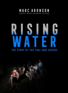 Rising Water : The Story of the Thai Cave Rescue, EPUB eBook
