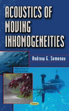 Acoustics of Moving Inhomogeneities, Hardback Book