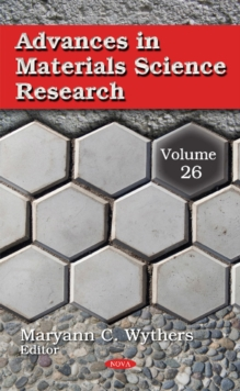 Advances in Materials Science Research : Volume 26, Hardback Book