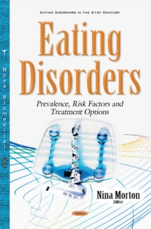 Eating Disorders : Prevalence, Risk Factors & Treatment Options, Hardback Book