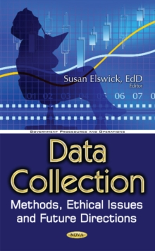 Data Collection : Methods, Ethical Issues & Future Directions, Hardback Book